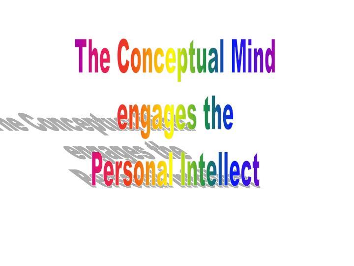 The Conceptual Mind