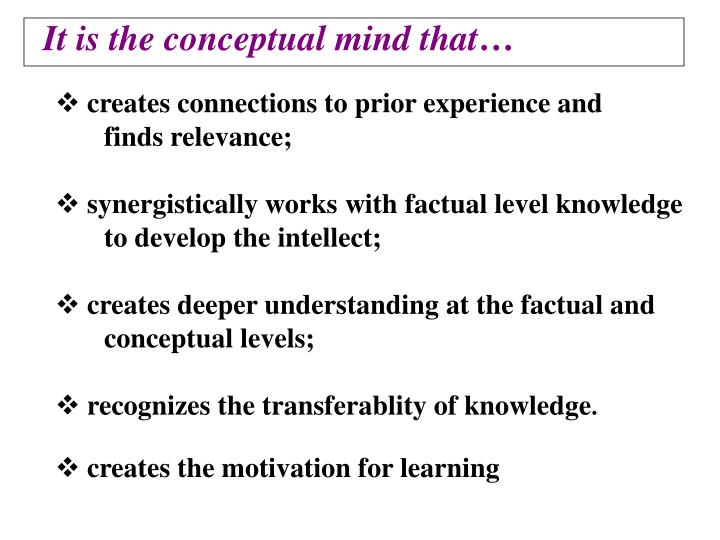 creates connections to prior experience and