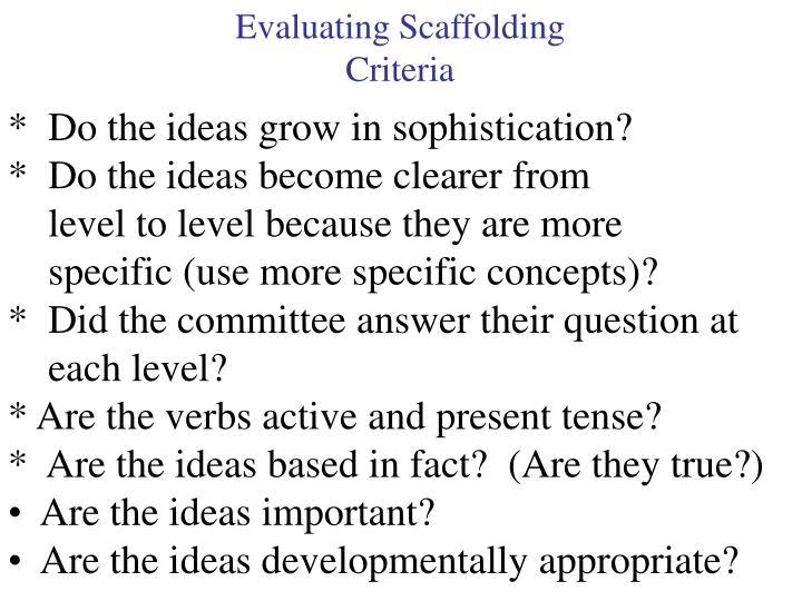 Evaluating Scaffolding
