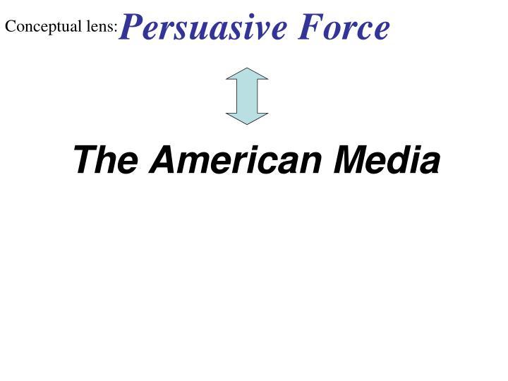Persuasive Force