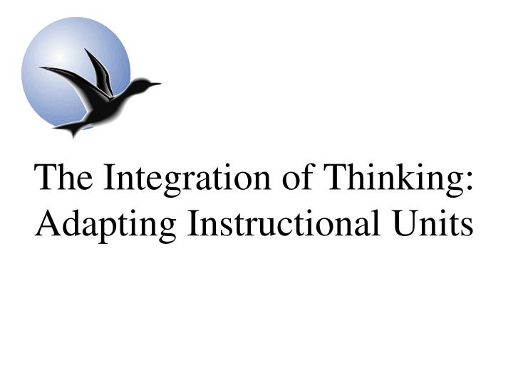 The Integration of Thinking: