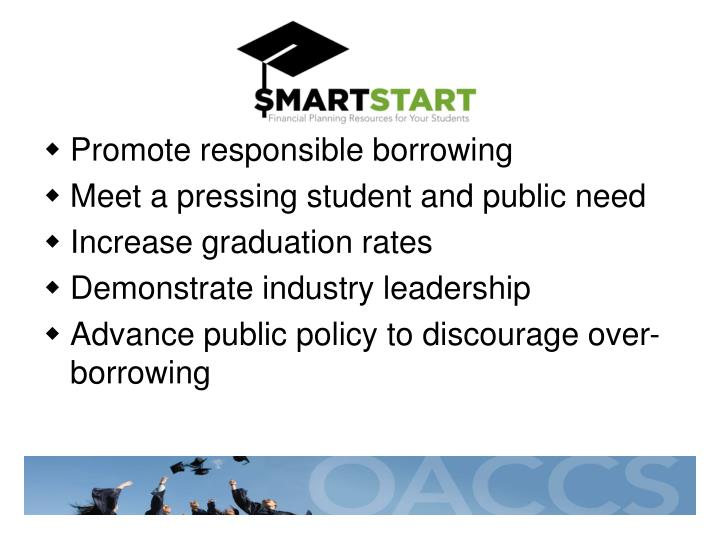 Promote responsible borrowing