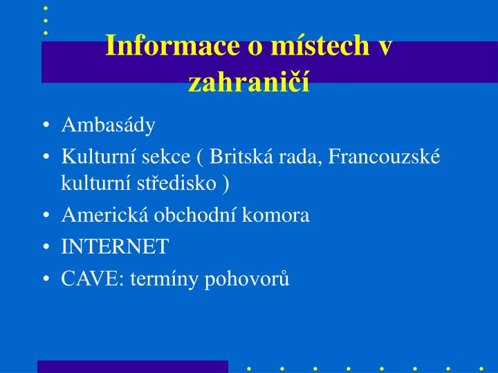 Informace o místech v zahraničí