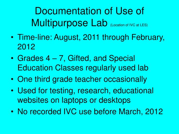 Documentation of Use of Multipurpose Lab