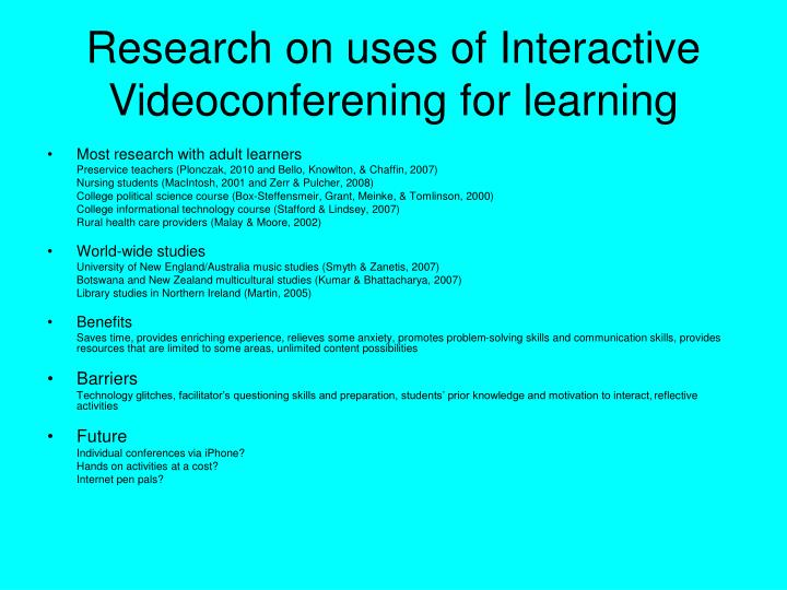 Research on uses of interactive videoconferening for learning