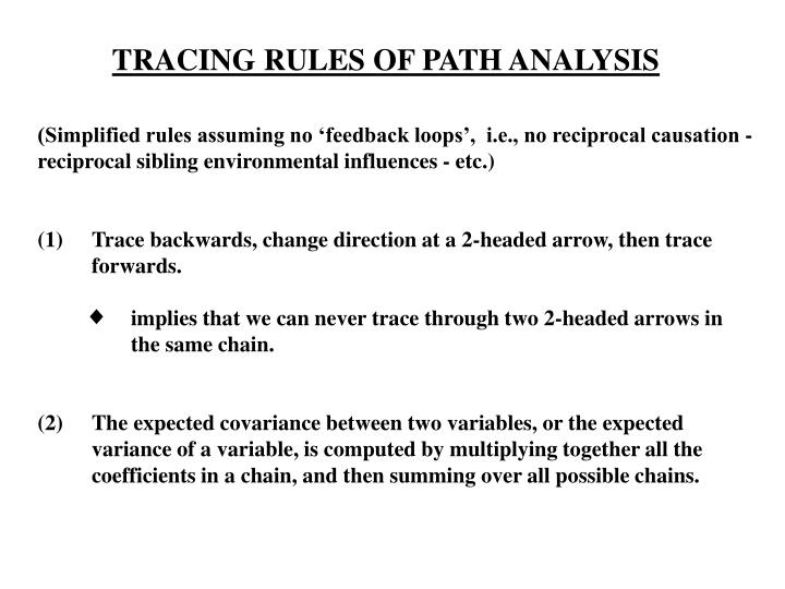 (Simplified rules assuming no 'feedback loops',  i.e., no reciprocal causation -
