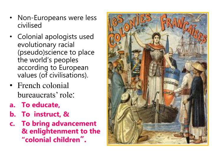 Non-Europeans were less civilised