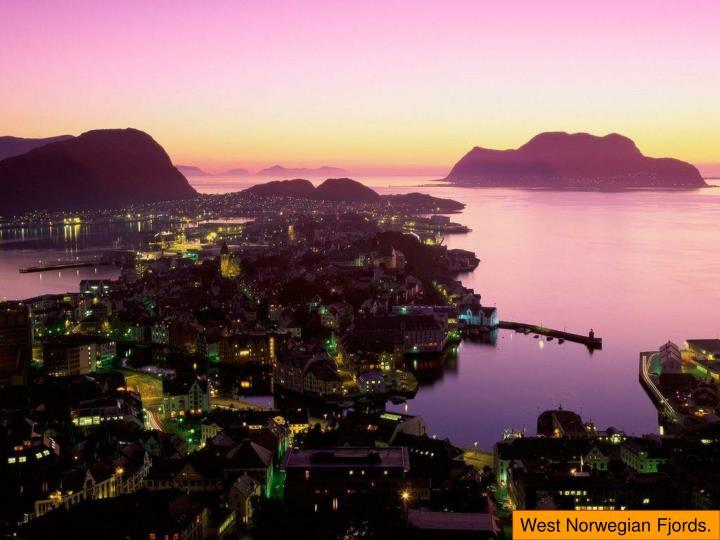 West Norwegian Fjords.
