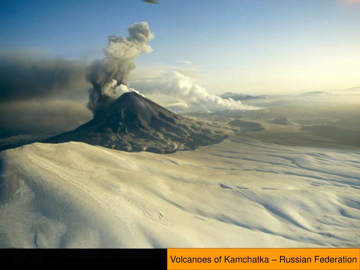 Volcanoes of Kamchatka – Russian Federation