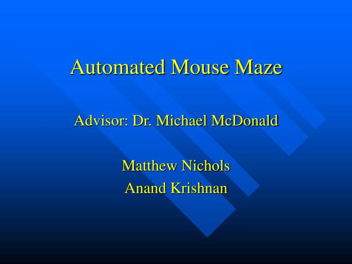 Automated mouse maze