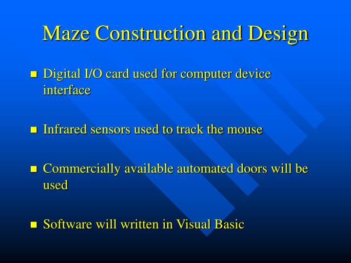 Maze Construction and Design