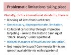 problematic limitations taking place