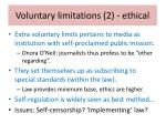 voluntary limitations 2 ethical