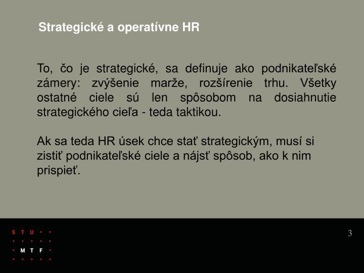 Strategické a operatívne HR