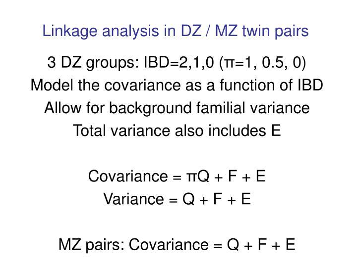 Linkage analysis in DZ / MZ twin pairs