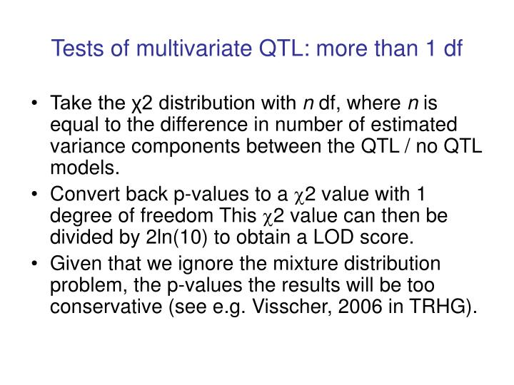 Tests of multivariate QTL: more than 1 df