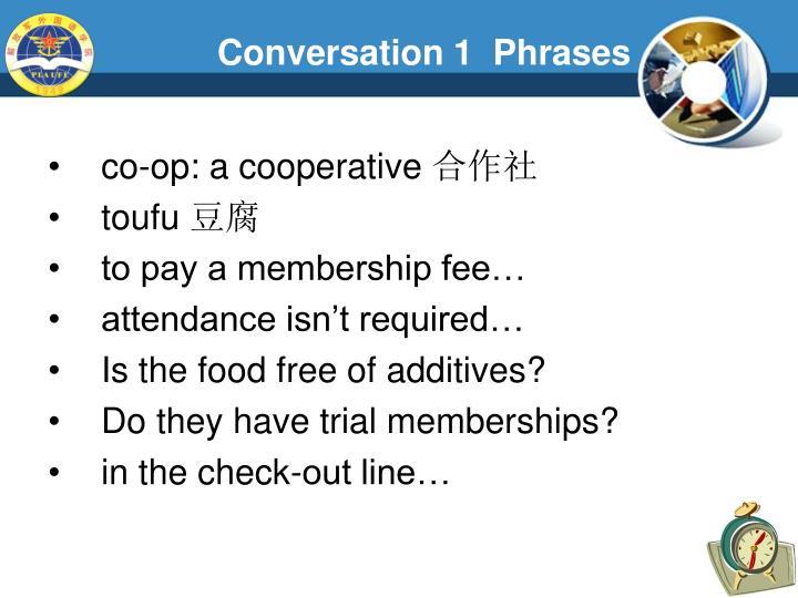 Conversation 1  Phrases