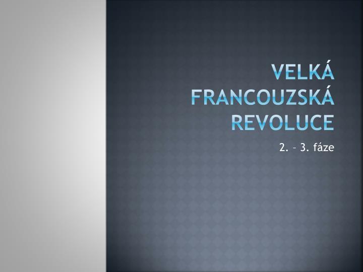 Velk francouzsk revoluce