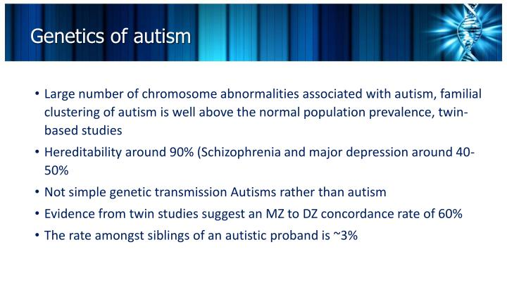 Genetics of autism