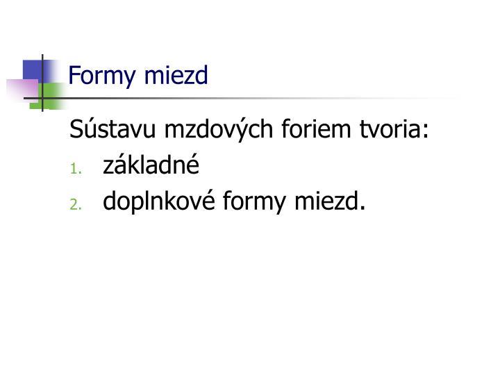 Formy miezd