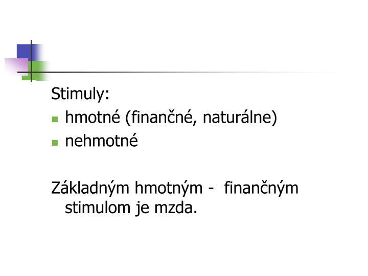 Stimuly: