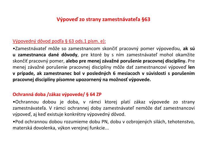 Výpoveď zo strany zamestnávateľa §63