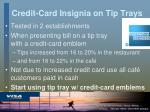 credit card insignia on tip trays