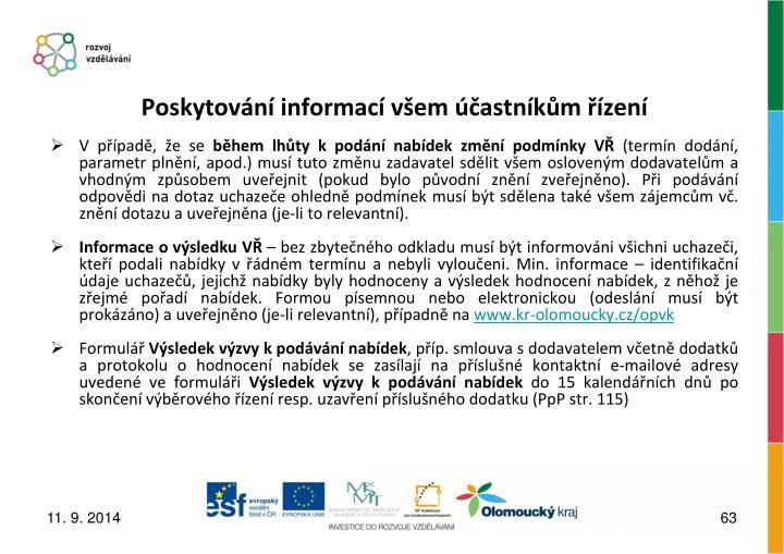 Poskytování informací všem účastníkům řízení