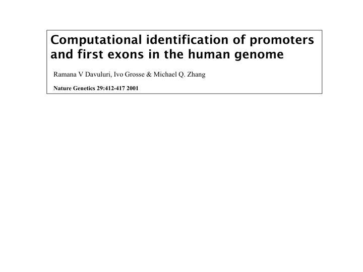 Computational identification of promoters