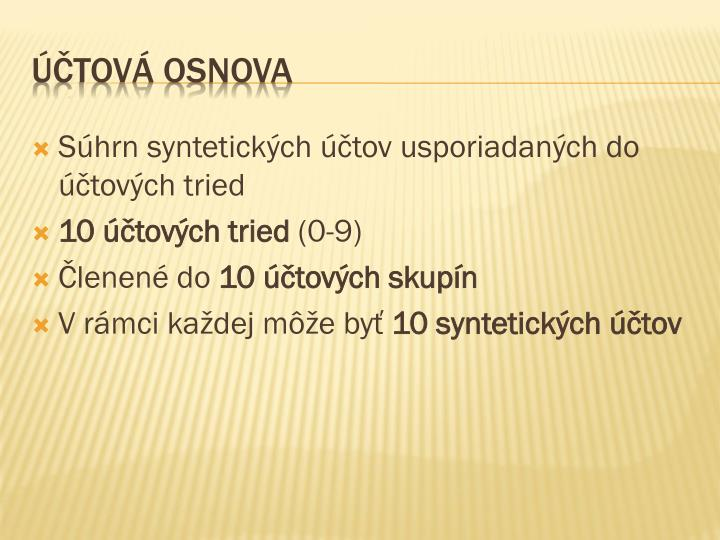 Súhrn syntetických účtov usporiadaných do účtových tried