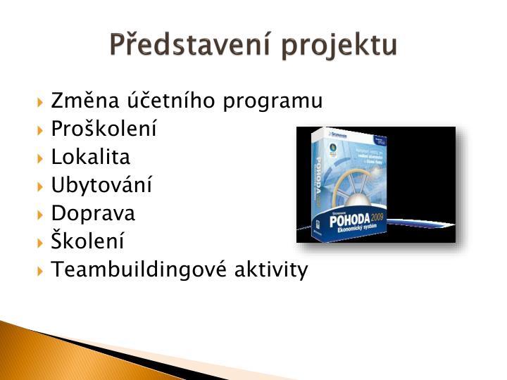 P edstaven projektu