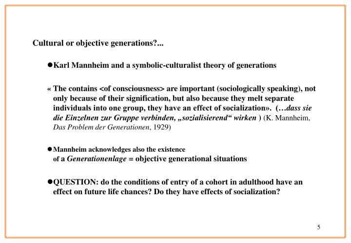 Cultural or objective generations?...