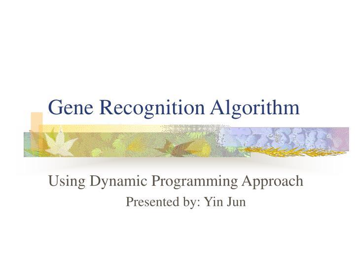 Gene Recognition Algorithm