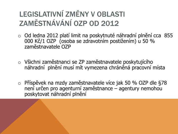 Legislativn zm ny v oblasti zam stn v n ozp od 2012