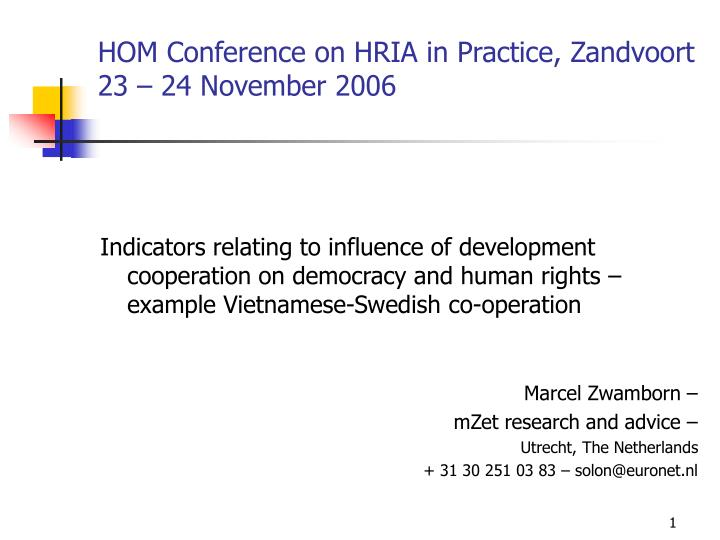 Hom conference on hria in practice zandvoort 23 24 november 2006