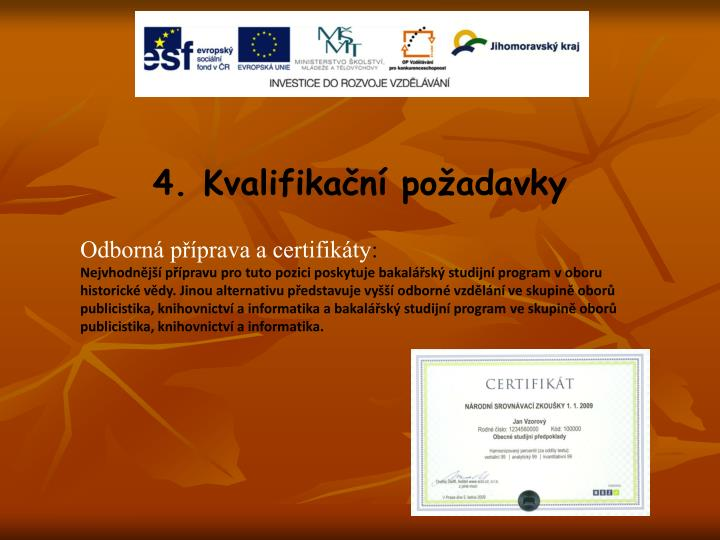 4. Kvalifikační požadavky