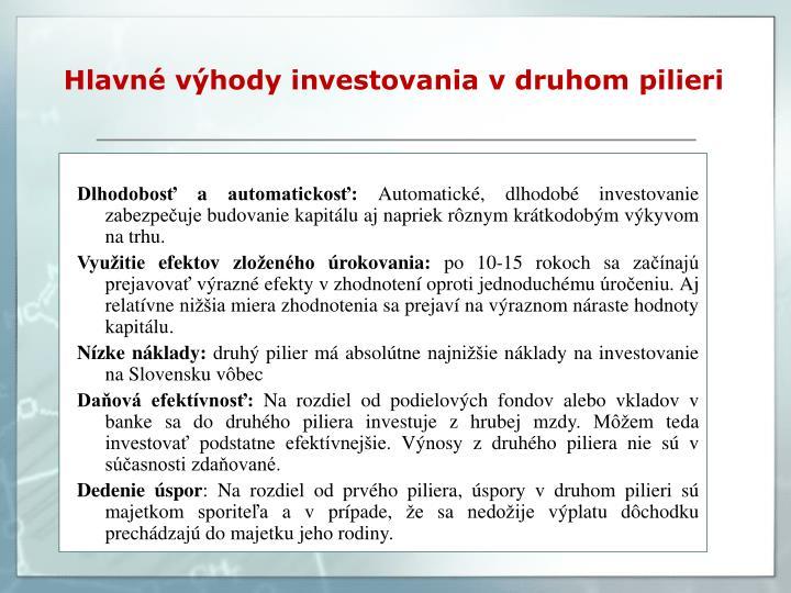 Hlavn v hody investovania v druhom pilieri