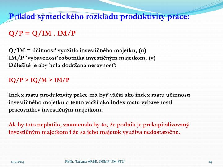 Príklad syntetického rozkladu produktivity práce: