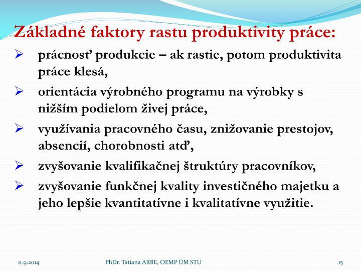Základné faktory rastu produktivity práce: