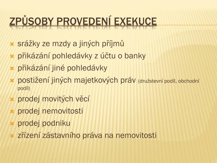 Způsoby provedení exekuce