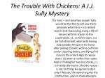 the trouble with chickens a j j sully mystery