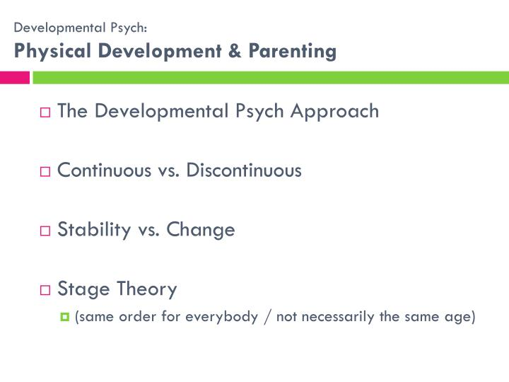 developmental psych temperament Published: mon, 5 dec 2016 psychosynthesis essay - ego development and the self write a paper showing your understanding of the basics of developmental psychology from a psycho-spiritual point of view.