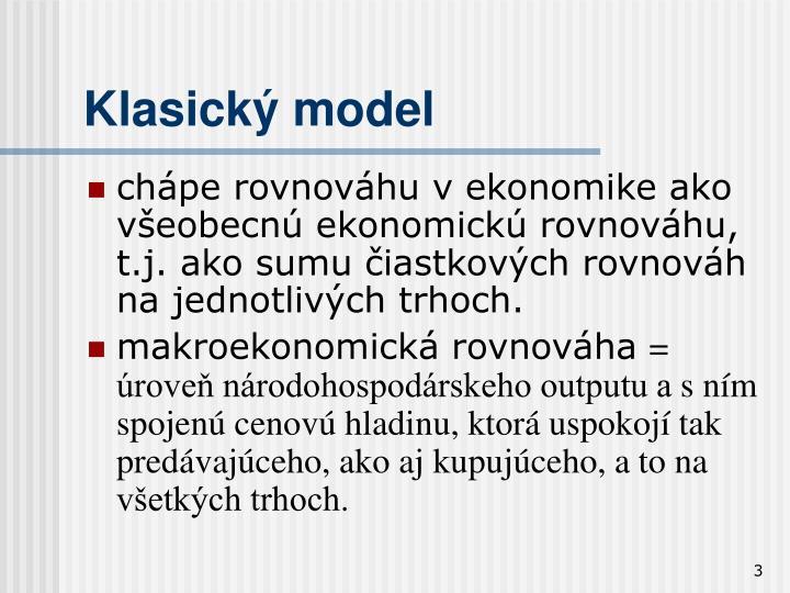 Klasick model