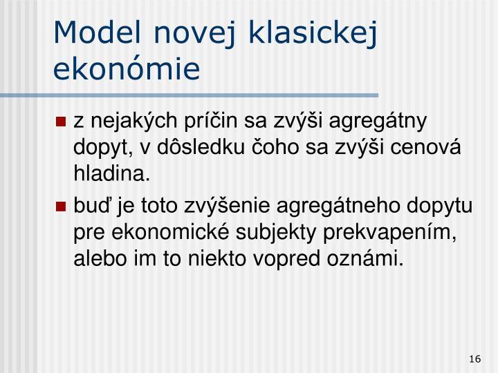 Model novej klasickej ekonómie
