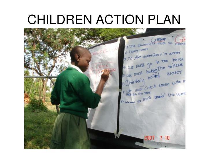 CHILDREN ACTION PLAN