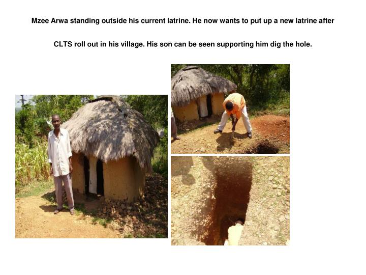 Mzee Arwa standing outside his current latrine. He now wants to put up a new latrine after CLTS roll out in his village. His son can be seen supporting him dig the hole.