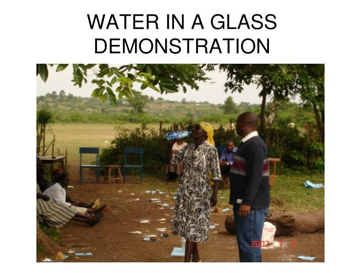 WATER IN A GLASS DEMONSTRATION