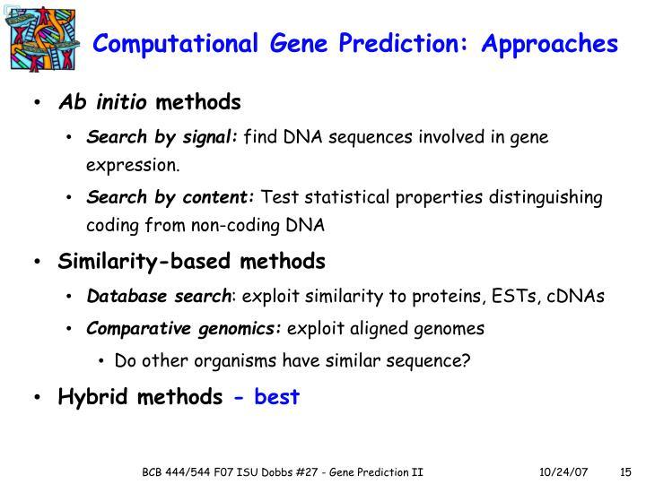 Computational Gene Prediction: Approaches