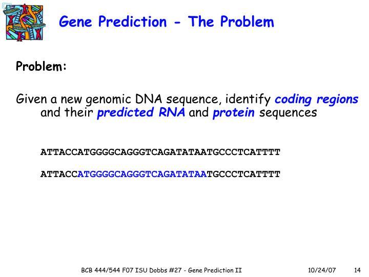 Gene Prediction - The Problem
