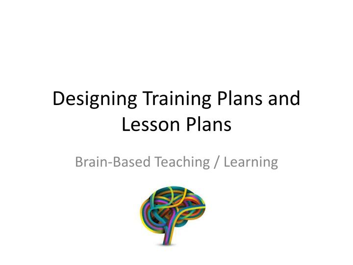designing training plans and lesson plans n.